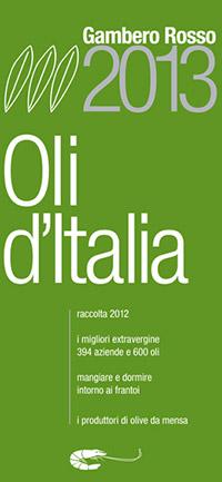 Oli d'Italia - Gambero Rosso 2013
